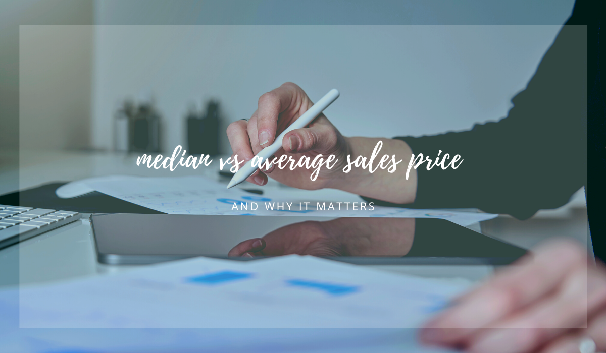 median-vs-average-sales-price-meredith-martin-real-estate