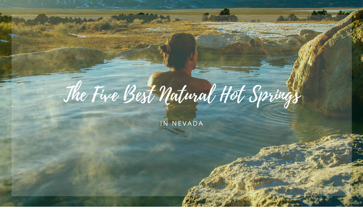meredith-martin-real-estate-five-best-natural-hot-springs-nevada