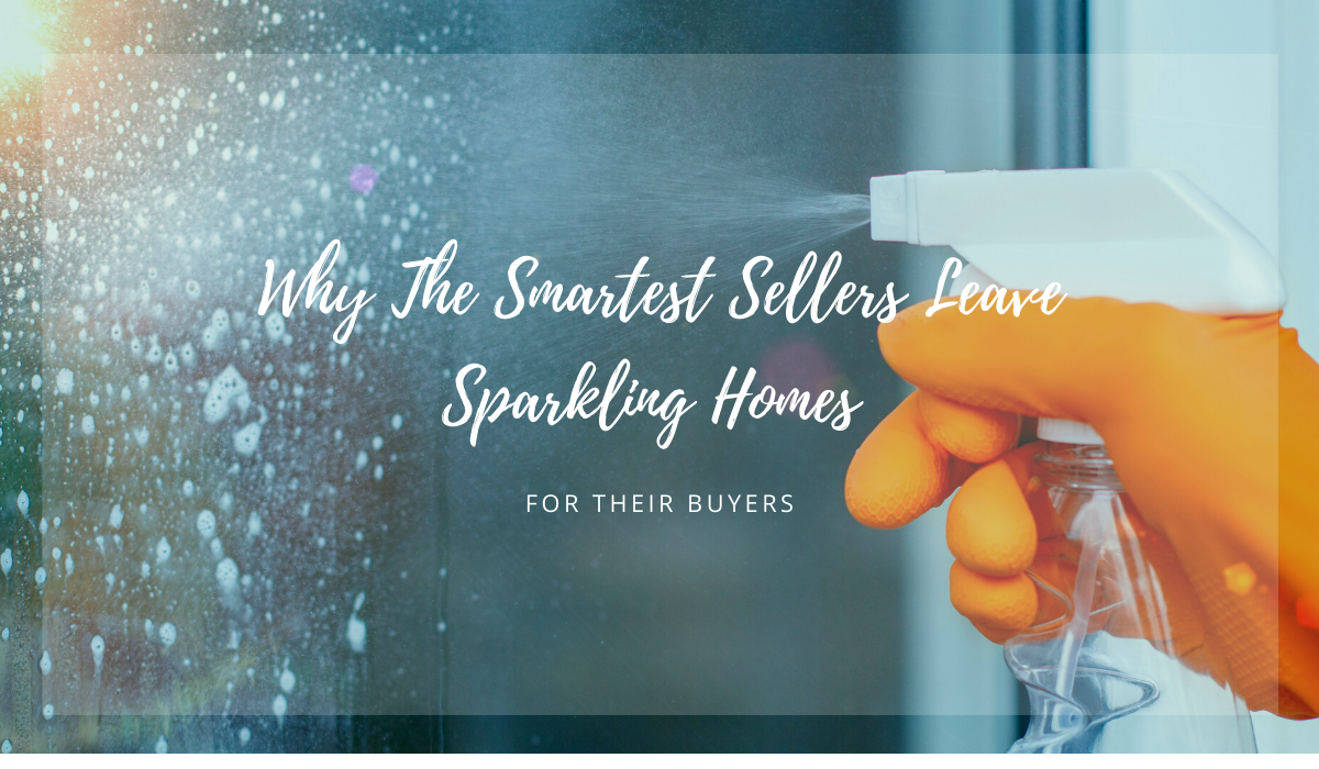 meredith-martin-real-estate-smartest-sellers-leave-sparkling-homes-for-buyers